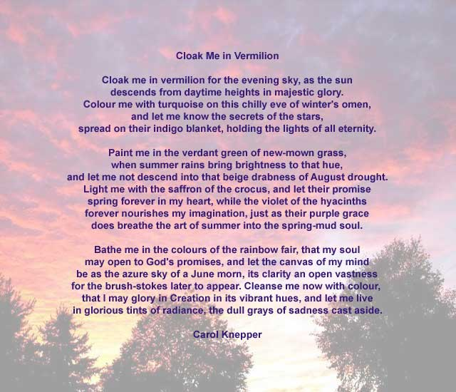 Cloak Me In Vermilion, a nature poem by Carol Knepper, background image by Richard Vallance.