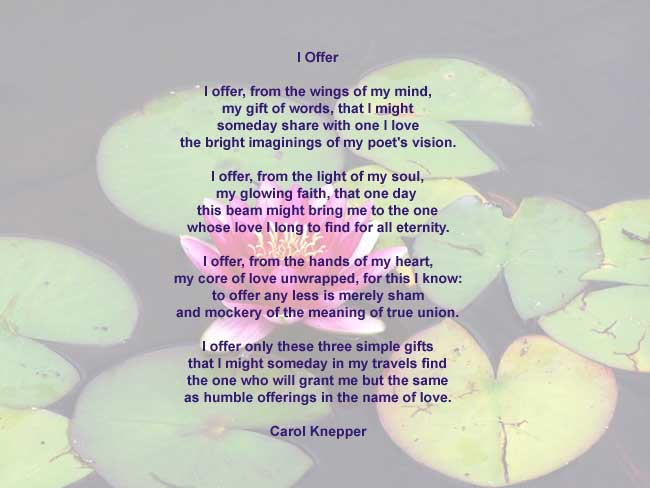I Offer, love poem by Carol Knepper, background image by Richard Vallance.