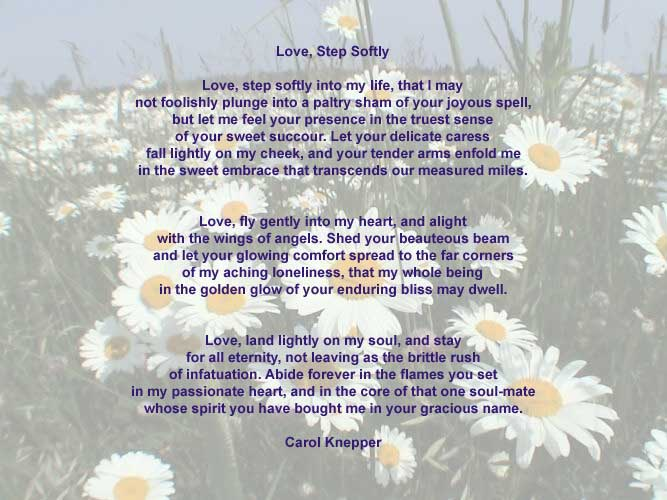 Love, Step Softly, love poem by Carol Knepper, background image by Luc Majno.