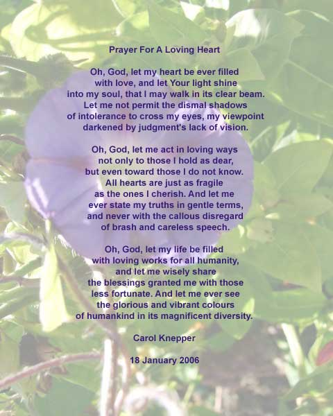 Prayer For A Loving Heart : Spirituality peom by Carol Knepper. photo by Richard Vallance
